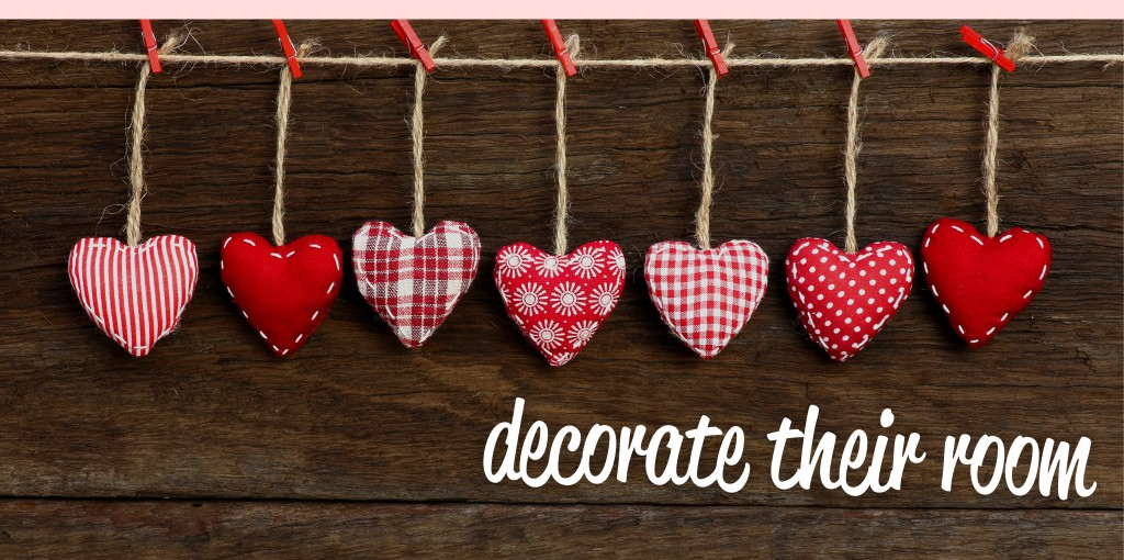 Decorate their Room